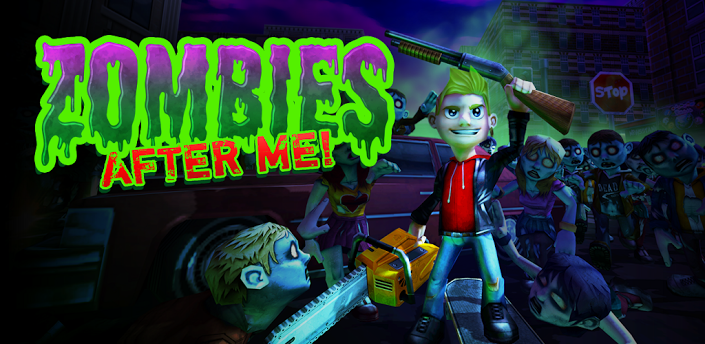 Zombies After Me
